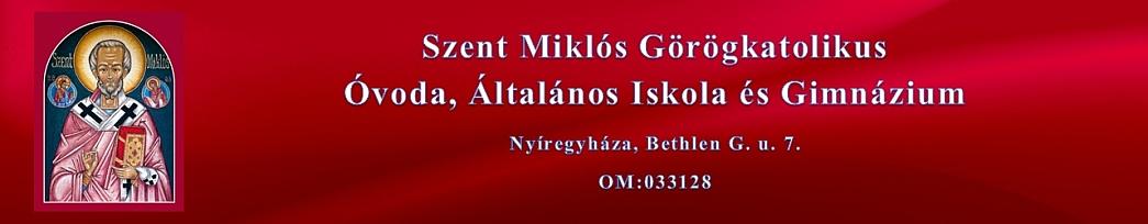 Szent Miklós Görögkatolikus Óvoda, Általános Iskola és Gimnázium